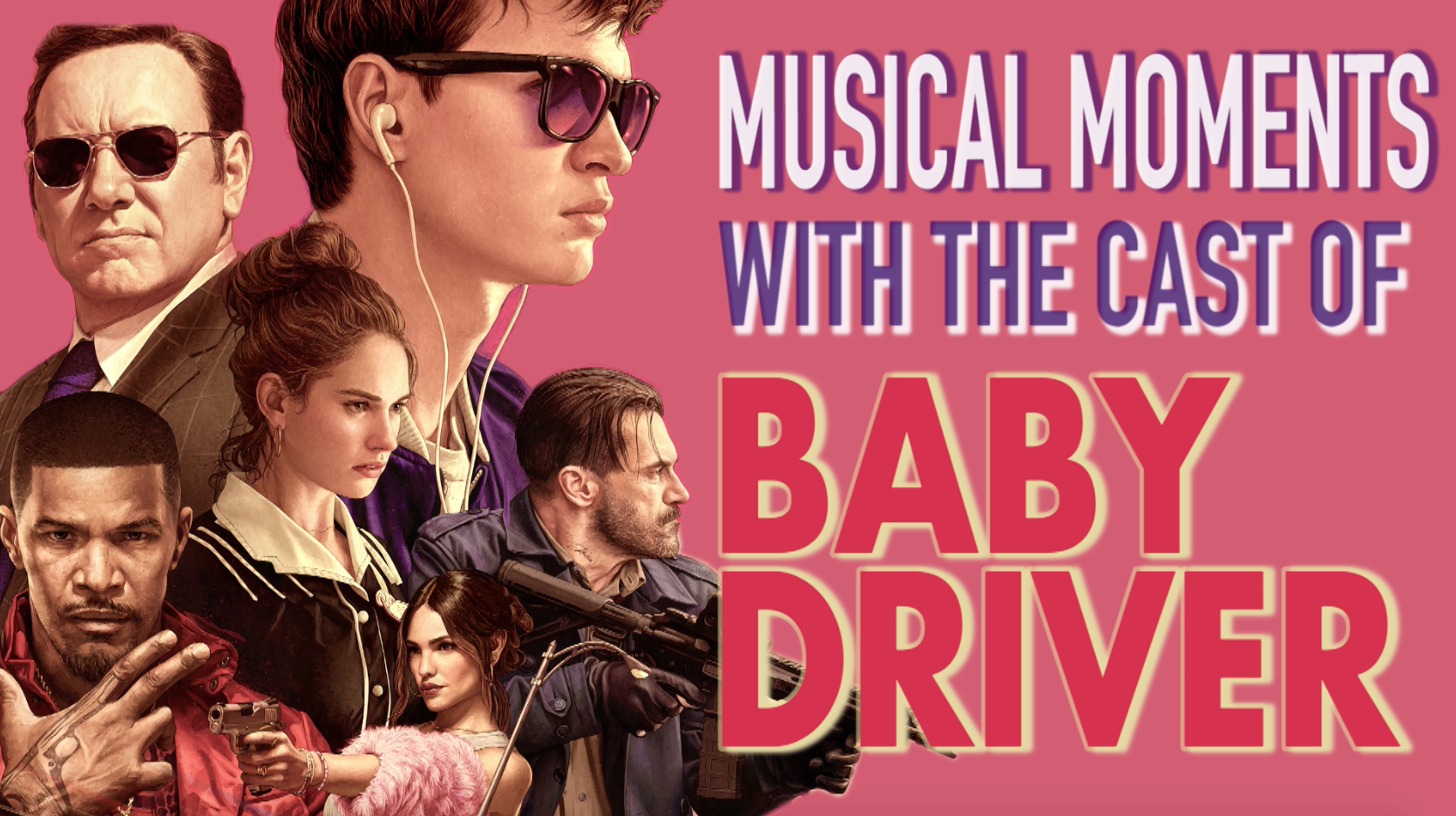 Ansel Elgort Jamie Foxx And The Cast Of Baby Driver Pick Their Musical Moments Movies Forth 2