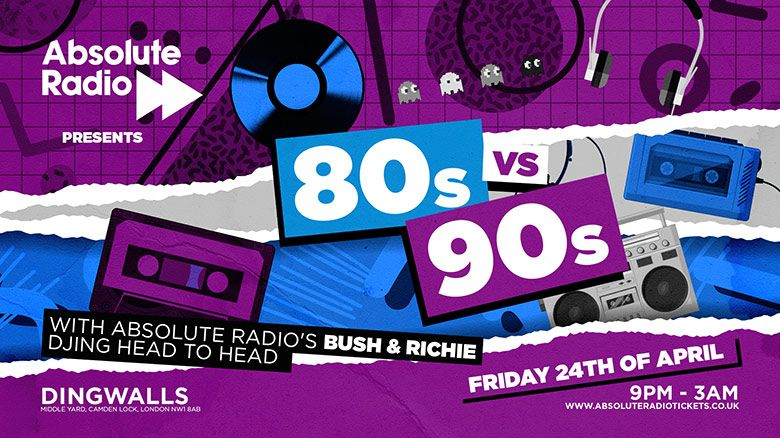 Absolute Radio presents: 80s Vs 90s – LIVE!