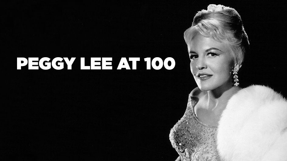 Peggy Lee at 100