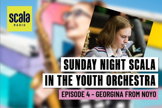 Sunday Night Scala in the Youth Orchestra with Georgina from the National Open Youth Orchestra