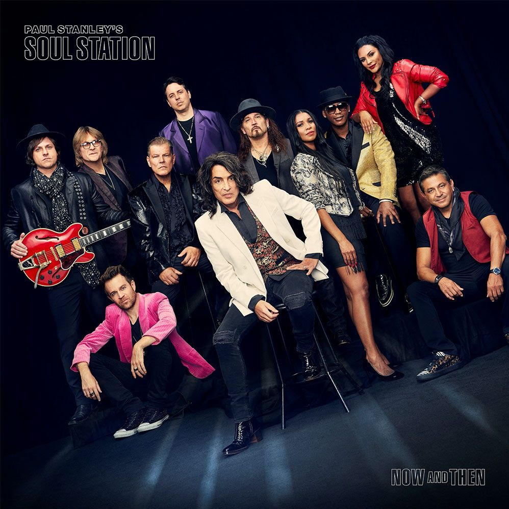 Paul Stanley's Soul Station - 'Now and Then'
